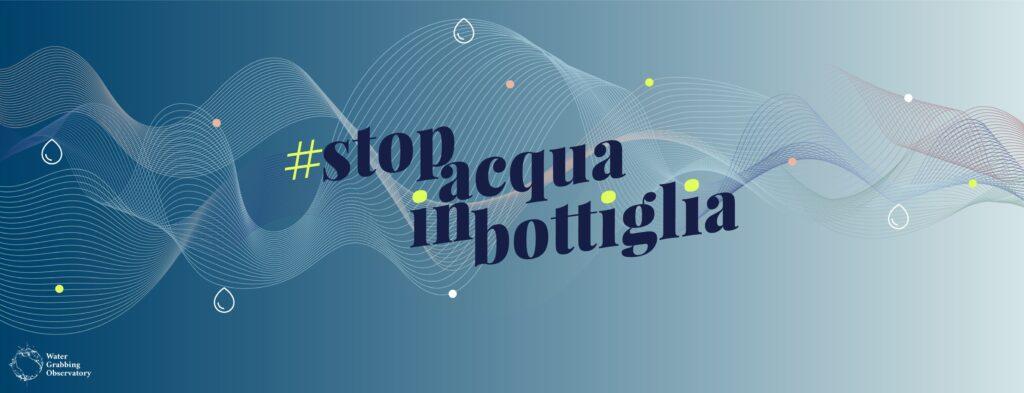 BioEcoGeo_StopAcquaInBottiglia